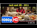 Jack and Jill (2011) *Full MoViieSs*#*