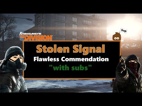 """The Division 1.7 """"Stolen Signal"""" Flawless Commendation Full RUN"""