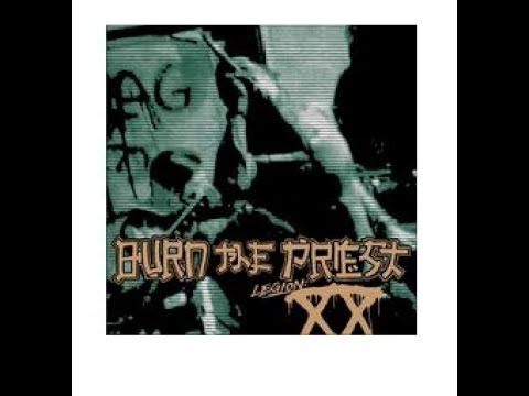 Burn The Priest (AKA Lamb of God) new cover song Inherit The Earth released off new album Legion: XX
