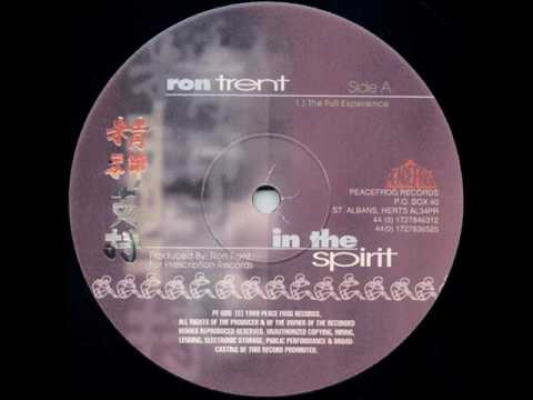 Ront Trent - In The Spirit (The full experience mix)