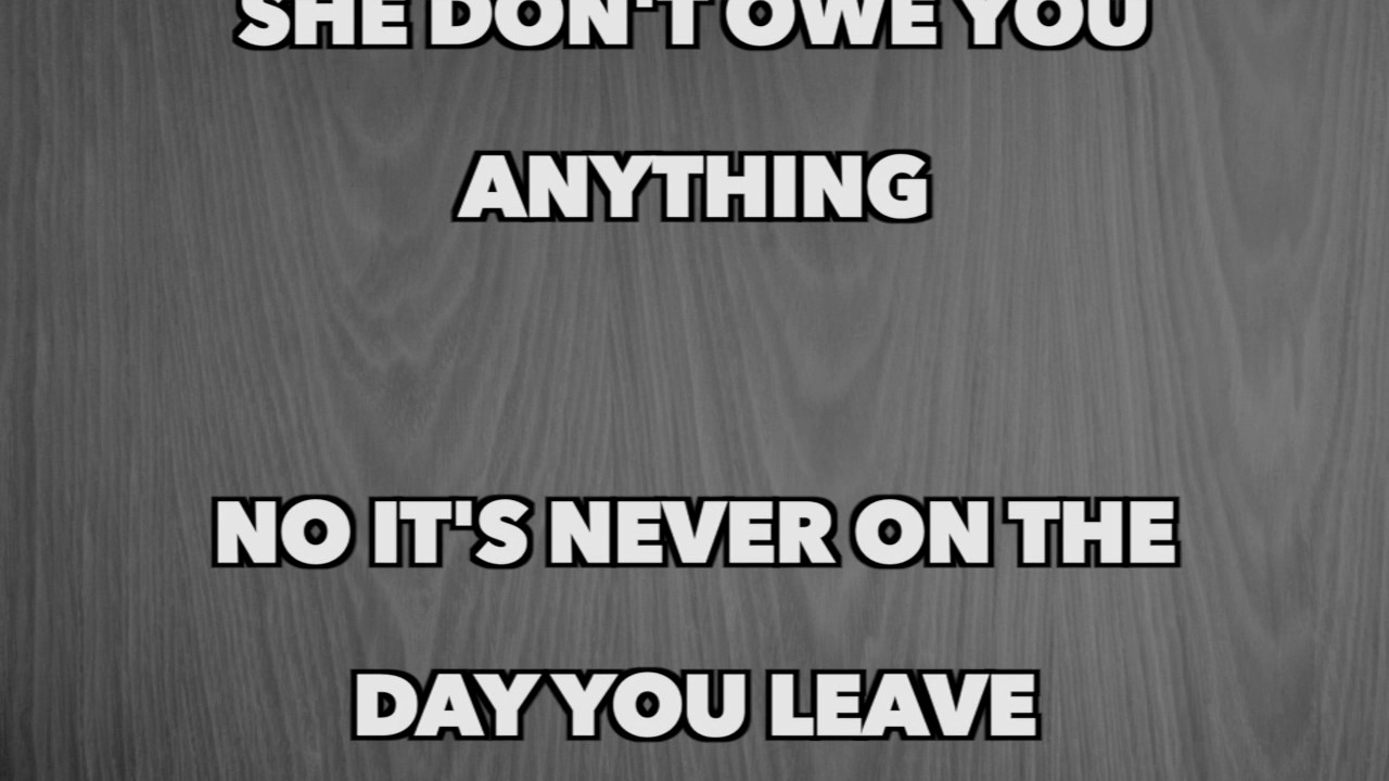 Never On The Day You Leave Lyrics