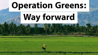 Operation Greens - Price fixation scheme for doubling farmers income by 2022 - Current Affairs 2018