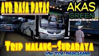 AKAS GREEN trip MALANG_SURABAYA VIA TOL PANJANG