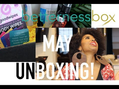 What's in BetternessBox? May Edition Unboxing! | LIFE