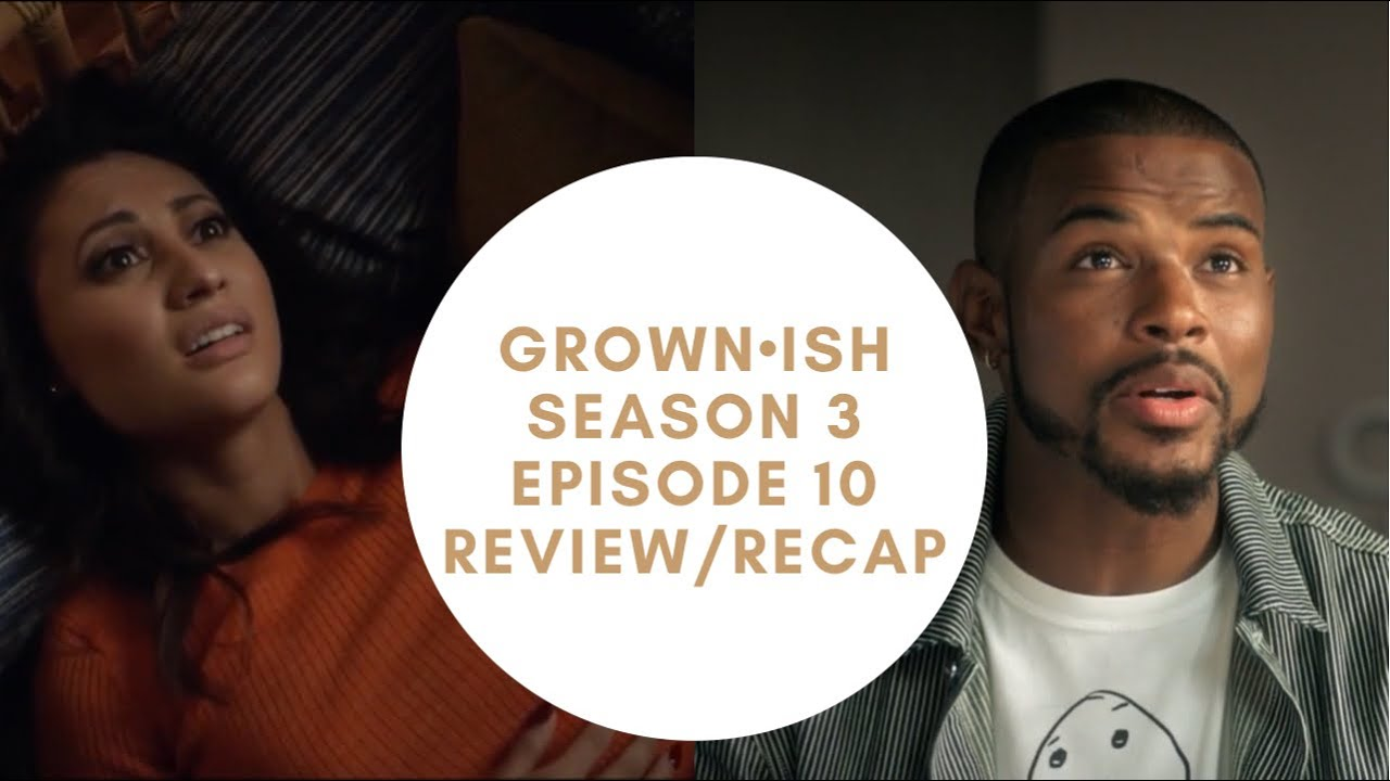 Download Grown-ish Season 3 Episode 10 Review/Recap | No Zoey for this entire episode?!