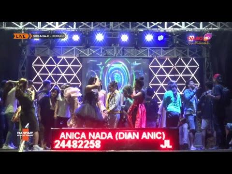 LIVE ANICA NADA (DIAN ANIC) | EDISI Malam 30 MARET 2019 | SUKAHAJI | PATROL | INDRAMAYU