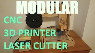 Cheap Homemade Modular 3D printer/mill/laser cutter