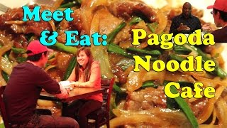 Meet & Eat: Pagoda Noodle Cafe (Philadelphia) | LiuTube