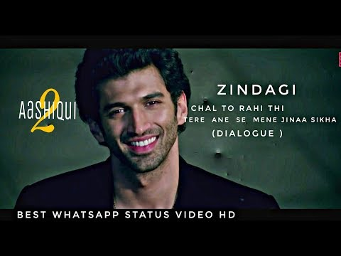 zindagi chal to rahi thi (dialogue) Aashiqui 2 |most romantic moment | best whatsapp status video