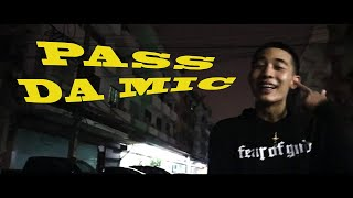K6Y , EP$ON , K.Aglet , Pratyamic - Pass da Mic (Official Video)
