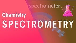Learn the basics about Spectrometry. What is spectometry and its us...