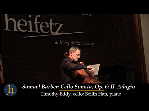 Heifetz 2015: Timothy Eddy   Barber: Sonata for Cello & Piano, Op. 6 - II. Adagio