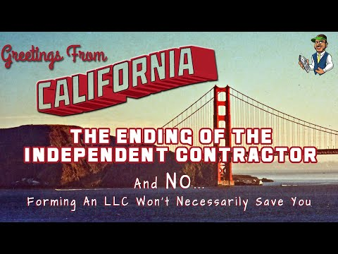 The End Of The Independent Contractor | How Cali's New Law Is Turning The Gig Economy On Its Head