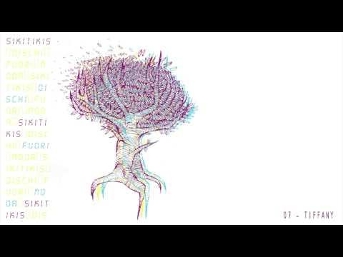 Sikitikis - Tiffany   Dischi Fuori Moda (album 2010)