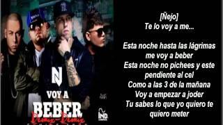 "Voy a Beber Remix ""Letra"" Nicky Jam Ft Cosculluela,Ñejo & Farruko"