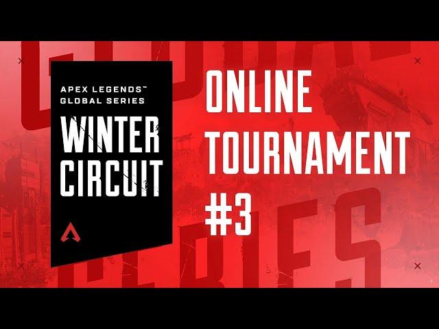 Apex Legends Global Series Winter Circuit OT #3 - Europe & North America