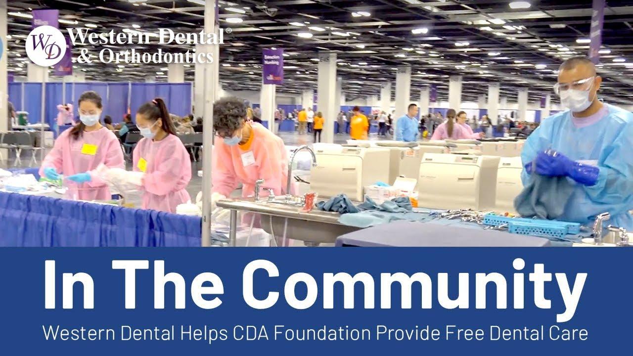 GIVING BACK: Western Dental Helps CDA Foundation Provide Free Dental Care