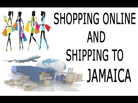 How to: Shopping Online and Shipping to Jamaica