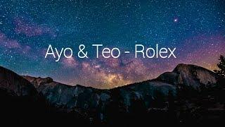 Ayo & Teo - Rolex (Lyrics)