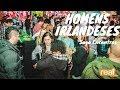 Homens Irlandeses - Saga Encontros // Perrengues pelo Mundo