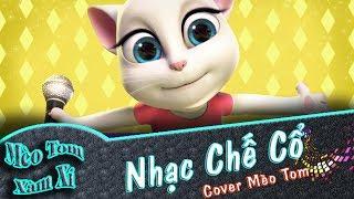 Nhạc Chế Cổ | Cover Mèo Tom Xàm Xí | Phiên Bản Mèo Tôm Vui Nhộn