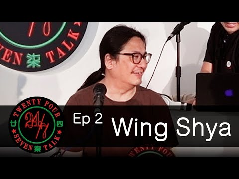 24/7TALK: Eps.2 ft. Wing Shya