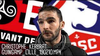 CHRISTOPHE KERBRAT RÉAGIT APRÈS GUINGAMP - LILLE (0-2) / Ligue 1 - 10 février 2019