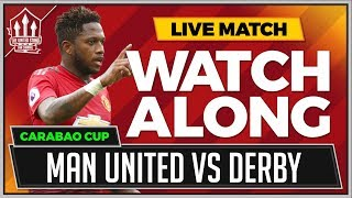 Manchester United vs Derby LIVE Stream Watchalong