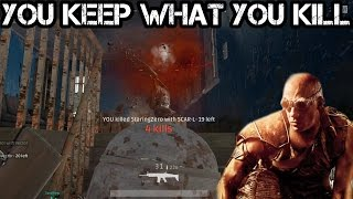 You KEEP what you KILL - PLAYERUNKNOWN