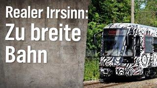 Realer Irrsinn: Zu breite Bahn für Duisburg