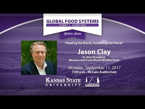 Henry C. Gardiner Global Food Systems Lecture | Jason Clay