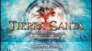 """TIERRA SANTA """"Genghis Khan"""" (Audio)"""