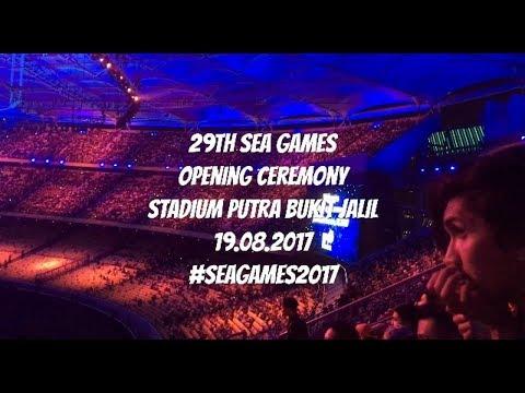 29th SEA Games Opening Ceremony | Bukit Jalil National Stadium | 19.08.2017