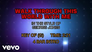 George Jones - Walk Through This World With Me (Karaoke)