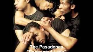 The Pasadenas - Enchanted Lady