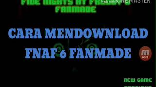 Download How To Download Fnaf 6 Apk On Android Device With