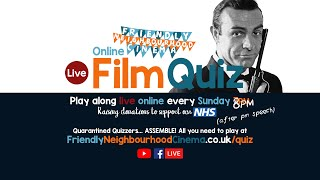 LIVE Online Film Quiz - Sunday 10th May - Friendly Neighbourhood Cinema (PREMIERES AT 8PM)