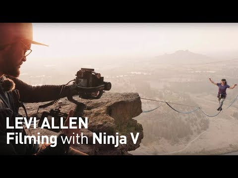 Ninja V takes your filming higher - Levi Allen shoots extreme sport with the latest Atomos recorder