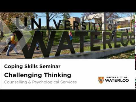 Coping Skills Seminar - Challenging Thinking