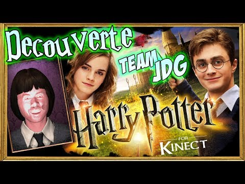 Découverte - Harry Potter Kinect (Team JDG)