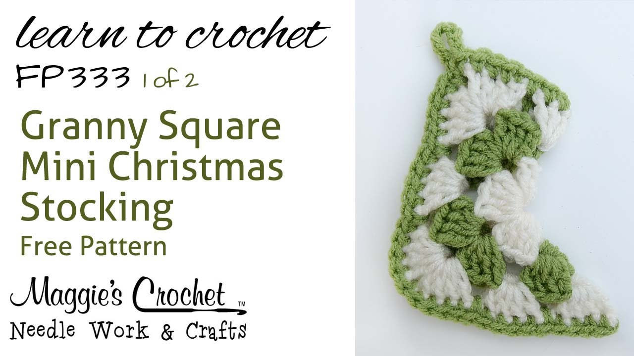 Crochet How To Free Pattern Granny Christmas Stocking Part 1 Of 2