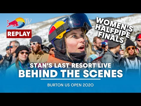 The Women Take On The Superpipe And Louie Vito Takes On The Sun | Last Resort Live - Burton US Open