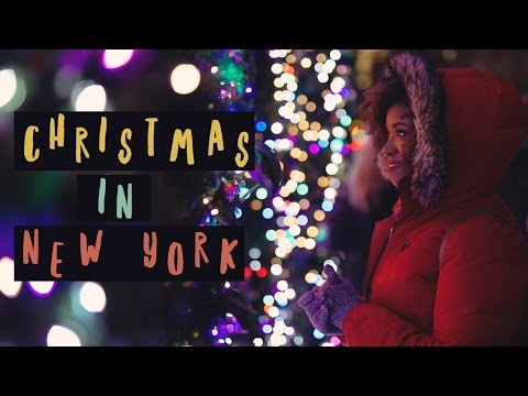 CHRISTMAS IN NEW YORK 2016 | An Unofficial Guide | Akilah Obviously