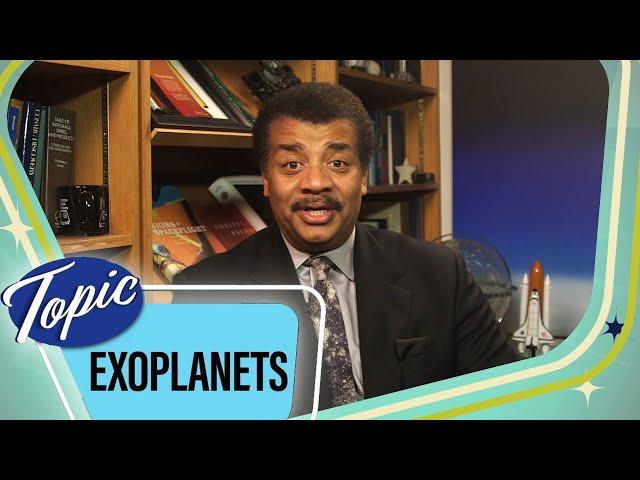 Exoplanets | Neil deGrasse Tyson
