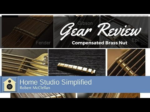Guitar Mod- The Brass Guitar and Bass Nut Review