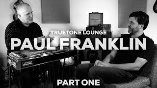 truetone-lounge-paul-franklin-part-one