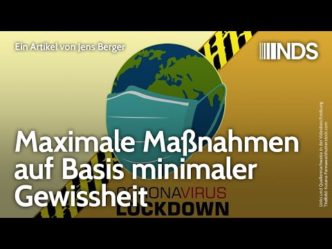 Maximale Maßnahmen auf Basis minimaler Gewissheit | Jens Berger | 31.03.2020 (aktualisierte Version)