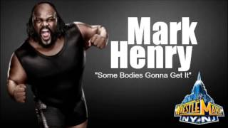 """06. Mark Henry: """"Some Bodies Gonna Get It"""" (by Three 6 Mafia) - WWE: WrestleMania - The Music 2013"""