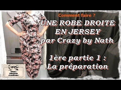 Petite robe droite en jersey - 1ère partie 1 : La préparation
