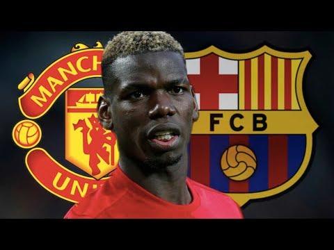 Paul Pogba Linked to Barcelona Move - Transfer Latest